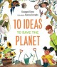 Cover for 10 Ideas to Save the Planet