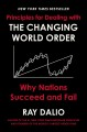 Cover for The Changing World Order: Why Nations Succeed and Fail