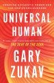 Cover for Universal human: creating authentic power and the new consciousness