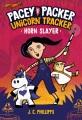 Cover for Pacey Packer Unicorn Tracker. 2: Horn slayer