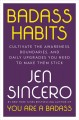 Cover for Badass Habits: Cultivate the Awareness, Boundaries, and Daily Upgrades You ...