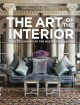 Cover for The art of the interior: timeless designs by the master decorators