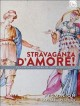 Cover for Stravaganza D'Amore! - The Birth of Opera at the Medici Court