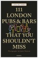 Cover for 111 London Pubs and Bars That You Shouldn't Miss
