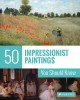 Cover for 50 impressionist paintings you should know