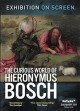 Cover for The curious world of Hieronymus Bosch