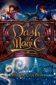 Cover for A dash of magic: a Bliss novel