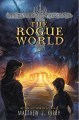 Cover for The Rogue World