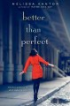 Cover for Better than perfect
