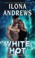Cover for White hot: a hidden legacy novel
