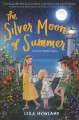Cover for The Silver Moon of Summer