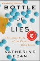 Cover for Bottle of lies: the inside story of the generic drug boom