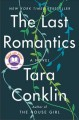 Cover for The last romantics: a novel
