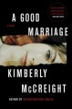 Cover for A good marriage: a novel