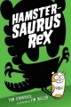Cover for Hamstersaurus Rex