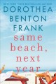 Cover for Same beach, next year: a novel