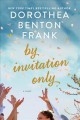 Cover for By invitation only: a novel