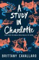 Cover for A study in Charlotte: a Charlotte Holmes novel