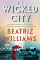 Cover for The wicked city