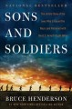 Cover for Sons and soldiers: the untold story of the Jews who escaped the Nazis and r...