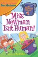 Cover for Miss Newman isn't human!
