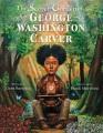 Cover for The secret garden of George Washington Carver