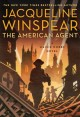 Cover for The American agent: a Maisie Dobbs novel