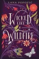 Cover for Wicked Like a Wildfire