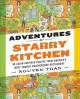 Cover for Adventures in Starry Kitchen: 88 Asian-Inspired Recipes from America's Most...