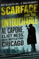 Cover for Scarface and the untouchable: Al Capone, Eliot Ness, and the battle for Chi...