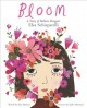 Cover for Bloom: a story of fashion designer Elsa Schiaparelli