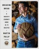 Cover for Breaking bread: a baker's journey home in 75 recipes