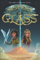 Cover for Sisters of glass