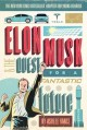 Cover for Elon Musk: and the quest for a fantastic future