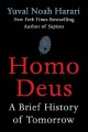 Cover for Homo deus: a brief history of tomorrow