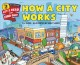 Cover for How a city works