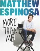 Cover for Matthew Espinosa: more than me