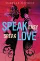 Cover for Speak easy, speak love