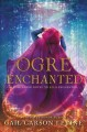 Cover for Ogre enchanted