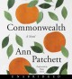 Cover for Commonwealth: a novel