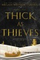 Cover for Thick as thieves: a Queen's thief novel