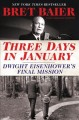 Cover for Three days in January: Dwight Eisenhower's final mission