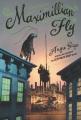 Cover for Maximillian Fly