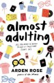 Cover for Almost adulting: all you need to know to get it together (sort of)