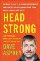 Cover for Head strong: the bulletproof plan to activate untapped brain energy to work...
