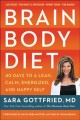 Cover for Brain body diet: 40 days to a lean, calm, energized, and happy self