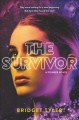 Cover for The survivor: a Pioneer novel