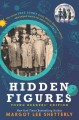 Cover for Hidden figures [Student Adaptation]: the untold true story of four African-...