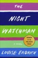 Cover for The night watchman: a novel
