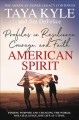 Cover for American Spirit: Profiles in Resilience, Courage, and Faith